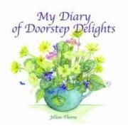 My Diary Of Doorstep Delights
