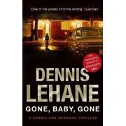 Gone, Baby, Gone by Dennis Lehane