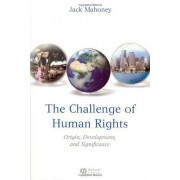 The Challenge Of Human Rights: Origin, Development And Significance