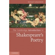 The Cambridge Introduction to Shakespeare's Poetry by Michael Schoenfeldt