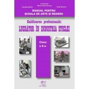 Manual pentru Scoala de Arte si Meserii clasa a X-a, calificarea profesionala Lucrator in industria sticlei