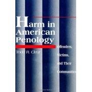 Harm in American Penology by Todd R. Clear