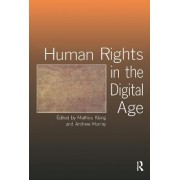 Human Rights in the Digital Age by Andrew Murray