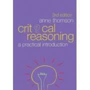 Critical Reasoning by Anne Thomson