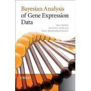 Bayesian Analysis of Gene Expression Data by Bani K. Mallick