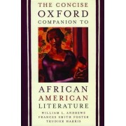 The Concise Oxford Companion to African American Literature by William L. Andrews