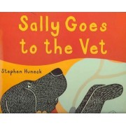 Sally Goes to the Vet by Stephen Huneck