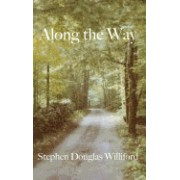 Along the Way: Taking Care of Each Other on Our Way to Heaven