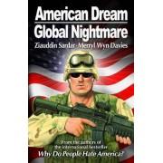 American Dream, Global Nightmare by Ziauddin Sardar