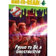 Proud to Be a Ghostbuster by David Lewman