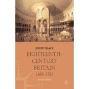 Eighteenth-Century Britain, 1688-1783 2008 by Professor Jeremy Black