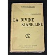 Au Pays De L'opium Et Du Rêve - La Divine Kiane-Line