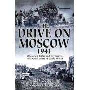 The Drive on Moscow, 1941 by Niklas Zetterling