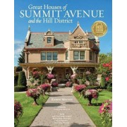 Great Houses of Summit Avenue and the Hill District by Karen Melvin