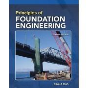 Principles of Foundation Engineering by Braja M. Das