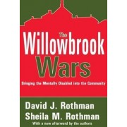 The Willowbrook Wars by David J. Rothman