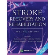 Stroke Recovery and Rehabilitation by Joel Stein