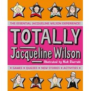 Totally Jacqueline Wilson by Jacqueline Wilson