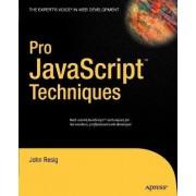 Pro Javascript Techniques by John Resig
