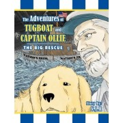 The Adventures of Tugboat and Captain Ollie by V J Rotella