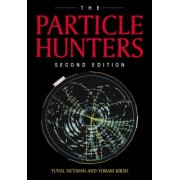 The Particle Hunters by Yuval Ne'eman