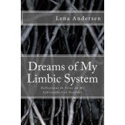Dreams of My Limbic System by Lena Andersen