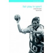 Fair Play in Sport by Sigmund Loland