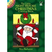 The Little Night Before Christmas Coloring Book by Nina Barbaresi