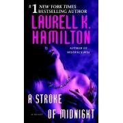 A Stroke of Midnight by Laurell K Hamilton