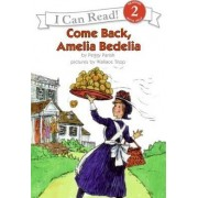 Come Back Amelia Bedelia by Peggy Parish