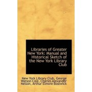Libraries of Greater New York by New York Library Club
