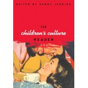 The Children's Culture Reader by Henry Jenkins