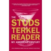 The Studs Terkel Reader by Studs Terkel