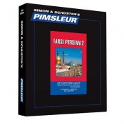 Pimsleur Farsi Persian Level 2 CD: Learn to Speak and Understand Farsi Persian with Pimsleur Language Programs