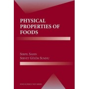 Physical Properties of Foods by Serpil Sahin