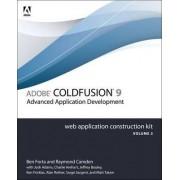 Adobe ColdFusion 9 Web Application Construction Kit: v. 3 by Ben Forta