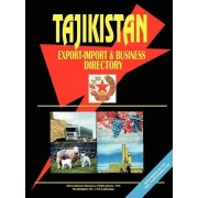 Tajikistan Export-Import Trade and Business Directory by International Business Publications