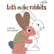 Let's Make Rabbits by Leo Lionni