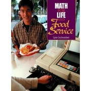 Math for Life and Food Service by Lynn Gudmundsen