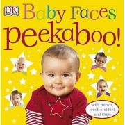 Baby Faces Peekaboo! by DK Publishing