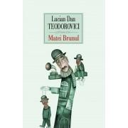 Matei Brunul (eBook)