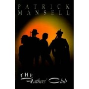 The Fathers' Club by Patrick Mansell