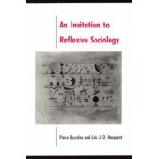 Invitation to Reflexive Sociology by Bourdieu