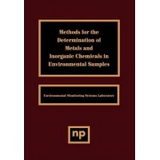 Methods for the Determination of Metals in Environmental Samples by U.S. Environmental Protection Agency