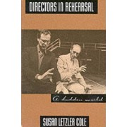 Directors in Rehearsal by Susan Cole