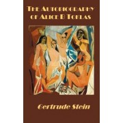 The Autobiography of Alice B Toklas by Ms Gertrude Stein