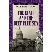The Devil and the Deep Blue Sea by Walter Woon