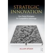 Strategic Innovation by Allan Afuah