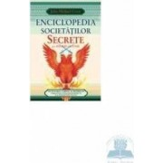 Enciclopedia societatilor secrete si a istoriei ascunse - John Michael Greer