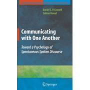 Communicating with One Another by Daniel C. O'Connell